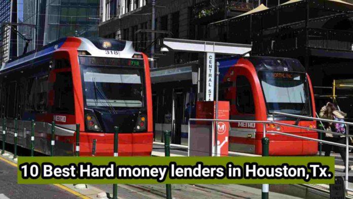 Hard money lending in Houston